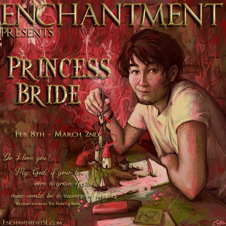 Enchantment Presents - Princess Bride - Feb 8 to March 2nd