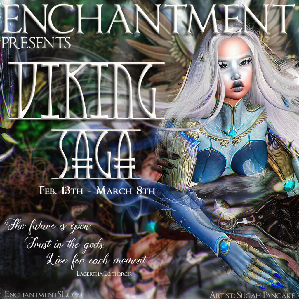 Enchantment Presents Viking Saga - Feb. 13 to March 8th